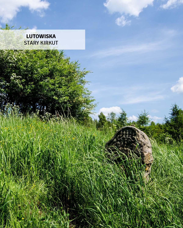lutowiska-stary-kirkut-bieszczady-wycieczki